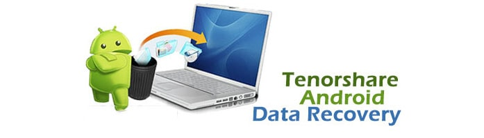 Tenorshare Android data recovery free download